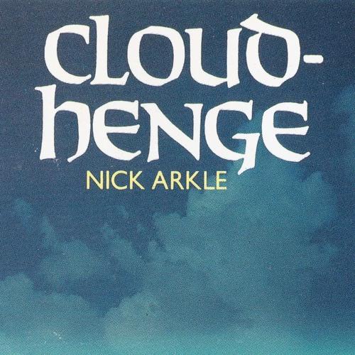 Nick Arkle - Coud-Henge (Parts I and II)