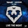 W&W, Hardwell Ft. Lil Jon - Live The Night [ D.J HAMNOIY TK - SOUND ] (Break Mix) =130BPM=