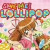 Save me! Lollipop Opening!.mp3