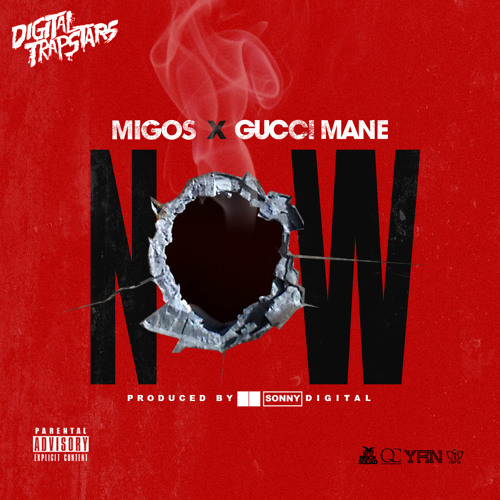 Migos ft Gucci Mane – Now (Prod. Sonny Digital) @Migos @Gucci1017 @SonnyDigital