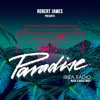 ROBERT JAMES WITH GUEST wAFF ON PARADISE RADIO WITH IBIZA SONICA - WEEK 3