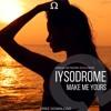 Iysodrome - Make Me Yours ft. Sanna Hartfield (#OMG002)
