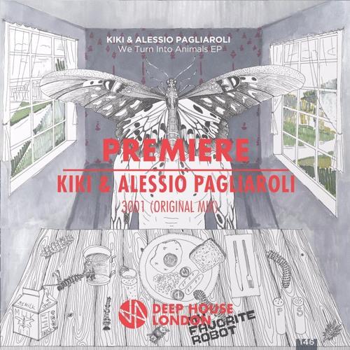 Premiere kiki alessio pagliaroli 3001 original mix for Deep house london