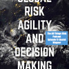 Episode 17: Daniel Wagner - Global Risk Agility and Decision-Making