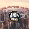 Unbox Therapy Music - Deep City