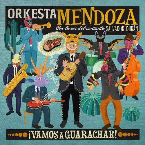 Orkesta Mendoza - Cumbia Volcadora (feat. Camilo Lara)