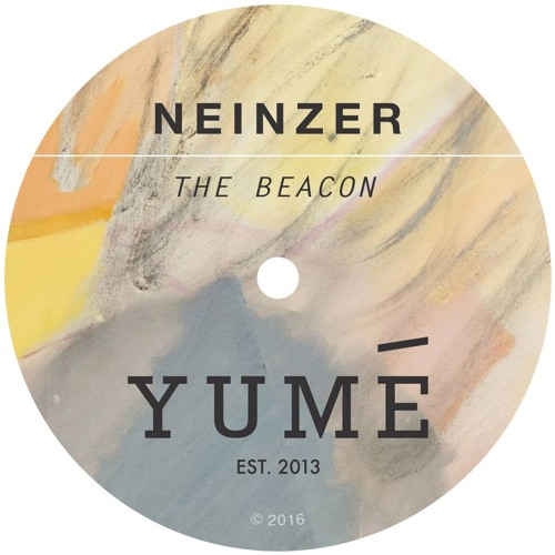 Neinzer - The Beacon - Yumé 005 - Out Now