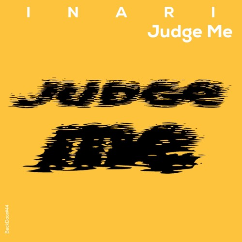 INARI - Judge Me (Back Door #044)