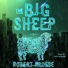 The Big Sheep by Robert Kroese, audiobook excerpt