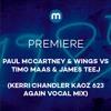 Premiere: Paul McCartney & Wings vs Timo Maas & James Teej '1985' (Kerri Chandler Kaoz 623 Again)
