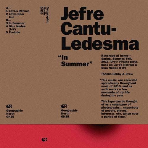 "Jefre Cantu-Ledesma - ""Love's Refrain"""