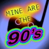 Mine Are The 90's (Mashup from some 90's songs)