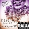 C-Money x Deserve Prod. By CashMoneyAP