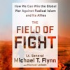 The Field of Fight by Lt. General Michael T. Flynn, audiobook excerpt