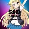 Said - Dancing (Majoras Drep Remix)