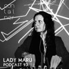Container Podcast [93] Lady Maru