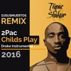 [2016] - 2PAC - Me against the world - [Childs Play DRAKE Instrumental] Remix by DJ SUSMUERTOS