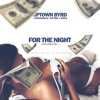 For The Night (Prod. Sean Murdz)Official Remix