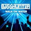 Basshunter- Walk on Water (DEEDROPZ BOOTLEG)