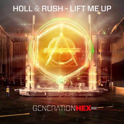 Holl & Rush - Lift Me Up (Extended Mix)