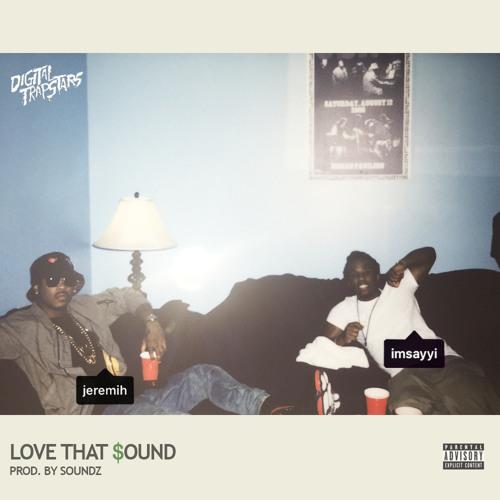 Sayyi ft Jeremih - Love That Sound