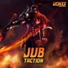 JUB - TACTION [WONXX EXCLUSIVE]