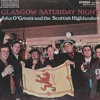 Dancing In Kyle - John O'Groats and the Scottish Highlanders - Glasgow Saturday Night