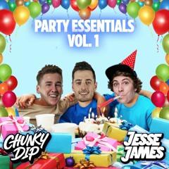 Jesse James & Chunky Dip - Party Essentials Vol 1