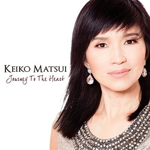 Keiko Matsui : Journey To The Heart