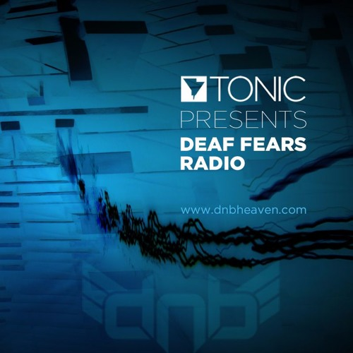 Deaf Fears Radio EP048 - Live on dnbheaven 2016.07.13