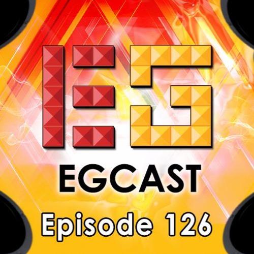 EGCast: Episode 126 - انطباعات اللاعبين عن E3 لعام 2016