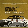 Download FLEAMARKET FUNK & EXTRA CLASSIC MAG PRESENT : SOME OF MY FAVORITE SOUNDS OF NEW YORK CITY Mp3