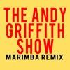 The Andy Griffith Show Theme Marimba Remix Ringtone (www.ringtone.ninja)