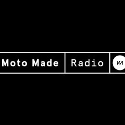 Moto Made Radio Mix