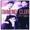 Diamond Club - My Love Goes With You