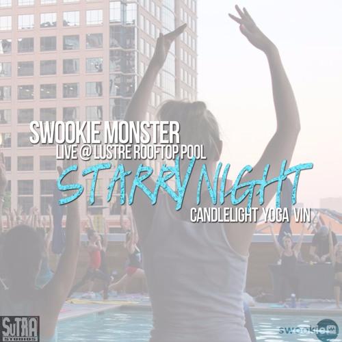 Swookie Monster // Live @ Lustre Rooftop Pool // Sutra's Yoga Vin // Phoenix, AZ // 7.7.2016