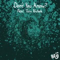 BEij Don't You Know? (Ft. Tara Nichole) Artwork