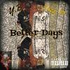YB X Tazzp- Better Days