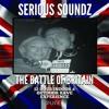 Serious Soundz - Battle Of Britain Promo Mix