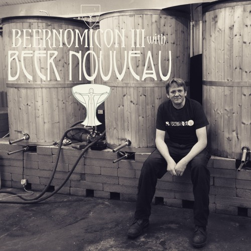 Beernomicon III - Interview with Beer Nouveau
