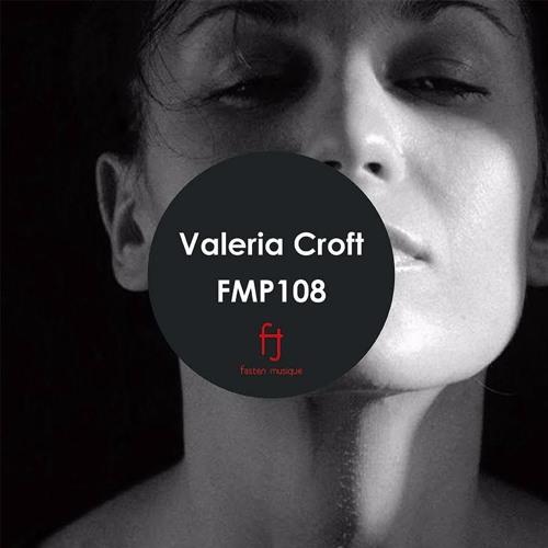 Fasten Musique Podcast 108 | Valeria Croft