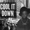 Cool it down
