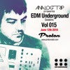 Analog Trip @  EDM Underground Sessions Vol015 www.Protonradio.com 12 - 7-2016 | Free Download