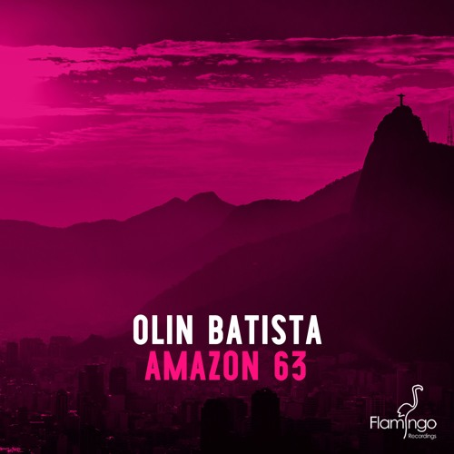 Olin Batista - Amazon 63 (OUT NOW)