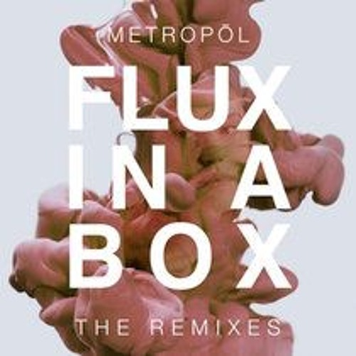 Flux in a Box (Comes The DJ Remix)