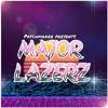 MAJOR LAZERZ - Sylenth & Massive Presets