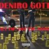 Download Deniro Gotti - Get Em ,Got Em, Good - (Ex.Prod. Jase Da Don) Mp3