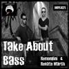 Remondini & Renato March - Take About Bass (Original Mix) // Implicit