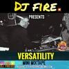 2016 HIP HOP AND DANCEHALL (VERSATILITY MINI MIXTAPE) - DJ FIRE