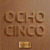 DJ Snake feat. Yellow Claw - Ocho Cinco